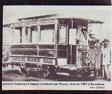 1975  --  ESPAGNE CATALOGNE BARCELONE  1r TRAMWAY A VAPEUR PURREY EN 1887  T553