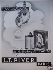 PUBLICITÉ 1933 L.T.PIVER RÊVE D'OR UN PARFUM D'AVENTURE PARIS - ADVERTISING
