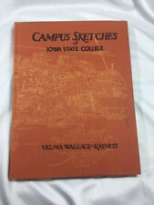 1949 CAMPUS SKETCHES OF IOWA STATE COLLEGE BY VELMA WALLACE-RAYNESS, SIGNED