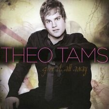 Give It All Away by Theo Tams (CD, May-2009, Sony BMG)