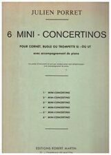 6 Mini-Concertinos - No  5 pour Cornet, Bugle ou Trompette Si b ou Ut avec accom