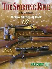 The Sporting Rifle by Robin Marshall-Ball 5th Edition (Hardback, 2009)