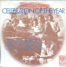 7inch THE FORTUNES celebration of the year HOLLAND 1969 EX +PS
