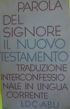 IL NUOVO TESTAMENTO - traduzione interconfessionale in lingua corrente