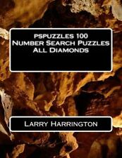 Pspuzzles 100 Number Search Puzzles All Diamonds by Larry Harrington (2014,...