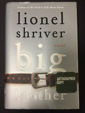 Big Brother by Lionel Shriver, Autographed Copy, First Edition (2013, Hardcover)