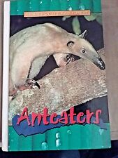 Anteaters (Animals of the Rain Forest) Hard cover book by Sam Dollar