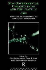 Non-Governmental Organizations and the State in Asia: Rethinking Roles in Susta