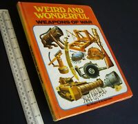 Weird & Wonderful Weapons of War. 1974 WDL Manchester. Unique Weapons Artwork.