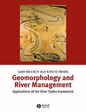 Geomorphology and River Management: Application of the River Styles-ExLibrary