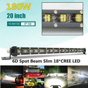 Slim 20in 180W Single Row 18*CREE LED Work Light Bar 6D Spot Beam Driving Lamp