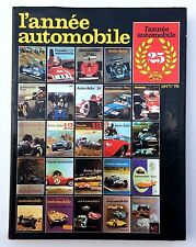 L'ANNEE AUTOMOBILE 1977/78 N°25 (230 pages) GRAND PRIX , RALLYES , AUTOCROSS