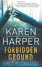 Forbidden Ground (Cold Creek) by Karen Harper