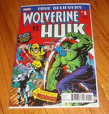 True Believers Wolverine vs Hulk #1 1st Print Incredible Hulk #181