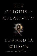 The Origins of Creativity ~ Wilson, Edward O.