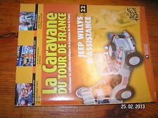 ¤ Fascicule Caravane Tour de France n°22 Jeep Willys Hamilton Van Impe 2000