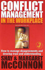 Conflict Management in the Workplace: How to Manage Disagreements and Develop...