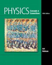 Physics: Concepts and Connections by Art Hobson, 5th Edition