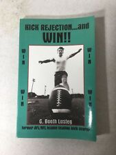 Kick, Rejection and Win!! by G. Booth Lusteg (2002, Paperback)
