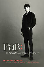 Fab: An Intimate Life of Paul McCartney by Howard Sounes (Hardback, 2010)