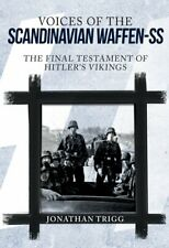 Voices of the Scandinavian Waffen-SS: The Final , New, Books, mon0000155927