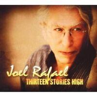 JOEL RAFAEL - THIRTEEN STORIES HIGH CD 13 TRACKS NEW