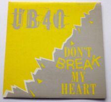 UB40 - Don't Break My Heart / Men Ya Rok 1985 Limited Edition Virgin/DEP