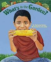 What's in the Garden? by Berkes, Marianne-ExLibrary