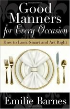 Good Manners for Every Occasion: How to Look Smart