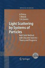 Springer Series in Optical Sciences: Light Scattering by Systems of Particles...