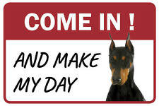Doberman Pinscher Come In And Make My Day Business Store Retail Counter Sign