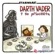 Star Wars: Vader y su princesita. NUEVO. ENVÍO URGENTE (Librería Agapea)