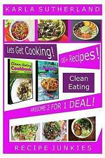NEW Clean Eating Awesome 2 For 1 Deal - 100+ Recipes! (Clean Eating Boxed Set)