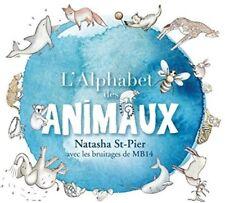 Natasha St-Pier - L' Alphabet Des Animaux [New CD] Canada - Import