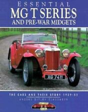 "CLAUSAGER ""ESSENTIAL MG T SERIES AND PRE-WAR MIDGETS"" 1995 1ST PB ED NF COLOR!"
