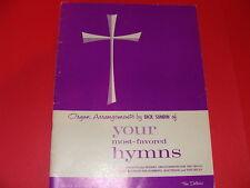 Organ Arrangements by Dick Sundin Your Most Favored Hymns Hammond Registration