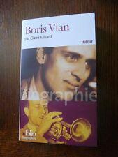 Boris Vian BIOGRAPHIE Claire Julliard Folio 2007 E.O.