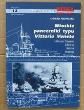Italian Battleships: Vittorio Veneto, Littorio, Roma, Imperio