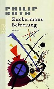 Zuckermans Befreiung von Roth, Philip   Buch   Zustand gut