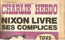 Charlie-Hebdo N° 195 ,1974,Nixon livre ses complices 16 pages.