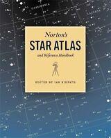Norton's Star Atlas and Reference Handbook: And Reference Handbook, 20th Edit…