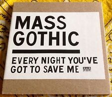 MASS GOTHIC - EVERY NIGHT YOU'VE GOT TO SAVE ME unplayed 1 Track DJ CD