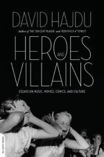 Heroes and Villains: Essays on Music, Movies, Comics, and Culture-ExLibrary
