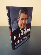 Killing Reagan by Bill O'Reilly and Martin Dugard - 2015