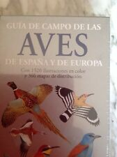 Guia de campo de las aves de España y de Europa. Editorial Omega