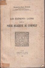 M.-M. Dubois - Les éléments latins dans la POESIE RELIGIEUSE DE CYNEWULF - 1943