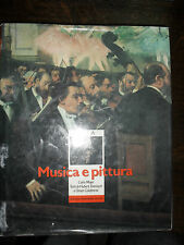 MUSICA E PITTURA Carlo Mayer testi di Darnisch e Calabrese ed Mondadori 1988