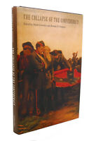 Brooks D. Simpson & Mark Grimsley THE COLLAPSE OF THE CONFEDERACY Key Issues of