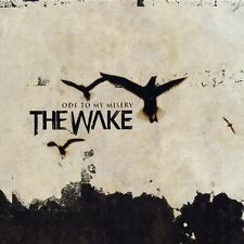The Wake - Ode to My Misery (2003)  CD  NEW/SEALED  SPEEDYPOST