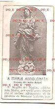 SANTINO SANTA MARIA ADDOLORATA CORONA SETTE DOLORI ORAZIONE PRIMI 1900
